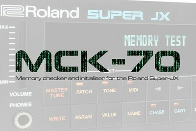 MCK-70 Memory Checker for the Roland Super-JX - DOWNLOAD