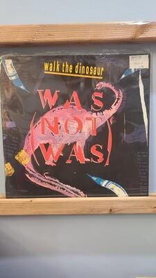 Was Not Was - Walk the Dinosaur