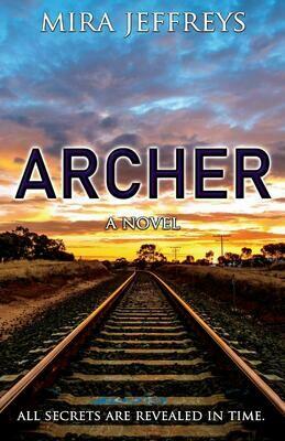 Archer: A Novel