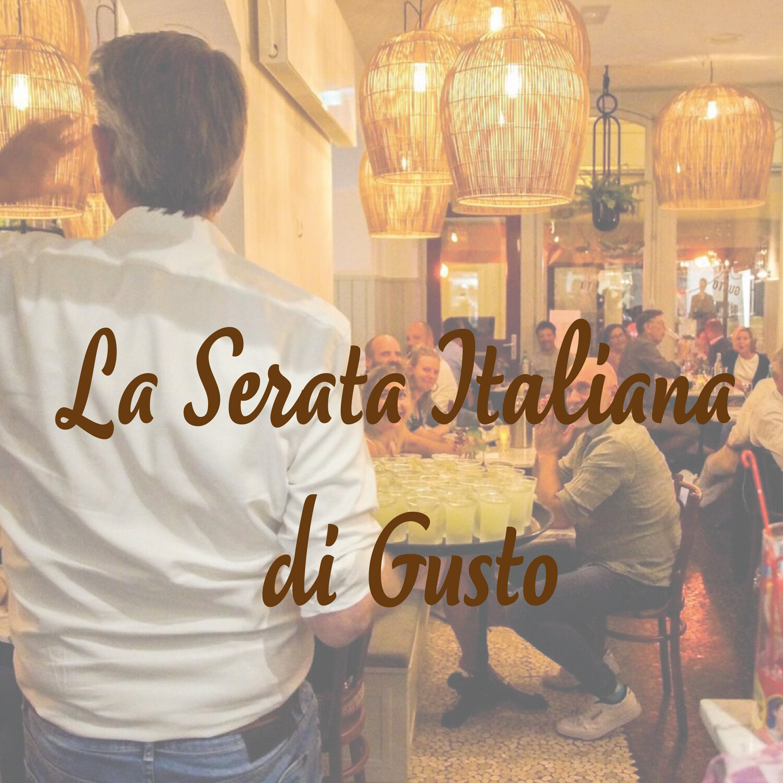 La Serata Italiana DONDERDAG 1 juli 18.00 uur