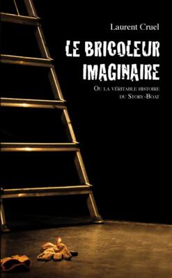 Le bricoleur imaginaire