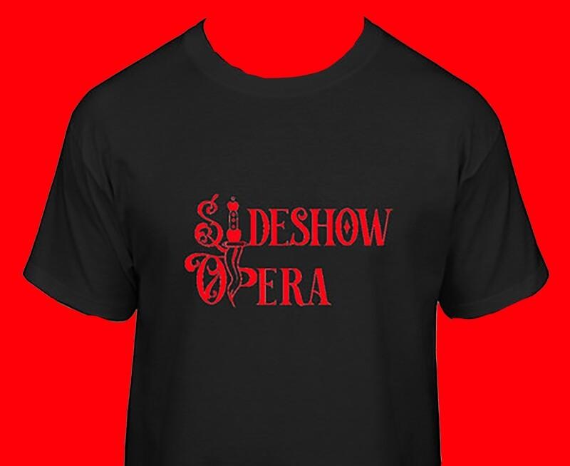 Original Sideshow Opera T-Shirt