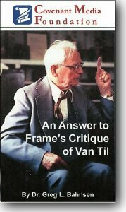 Answer to Frame's Critique of Van Til - Available Once Again