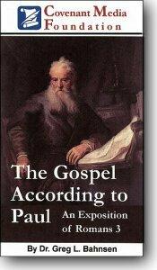 Paul's View of the Gospel