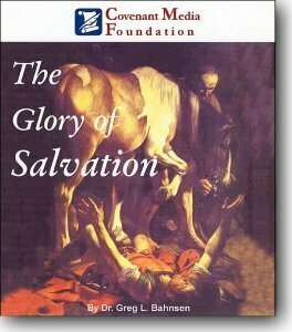 The Glory of Salvation