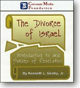Divorce of Israel: Introduction & Survey of Revelation