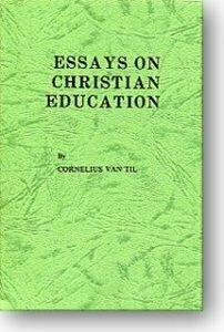 Essays on Christian Education