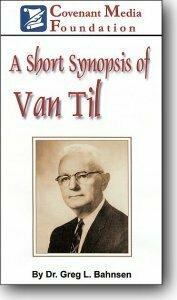 Short Synopsis of Van Til