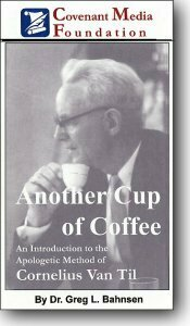 Introduction to the Apologetic Method of Van Til