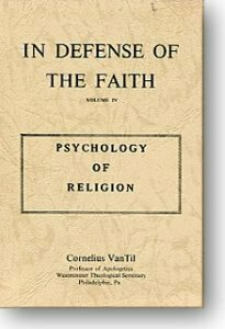 In Defense of the Faith, Vol. IV: Psychology of Religion