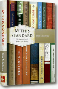 By This Standard: The Authority of God's Law for Today (2020 edition)