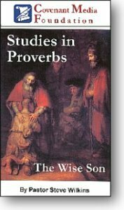 Studies in Proverbs: The Wise Son
