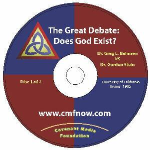 The Great Debate: Does God Exist? Bahnsen/Stein