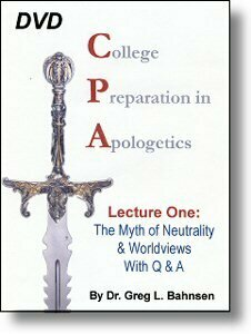 DVD138 College Prep for Apologetics: The Myth of Neutrality & Worldviews, Q & A