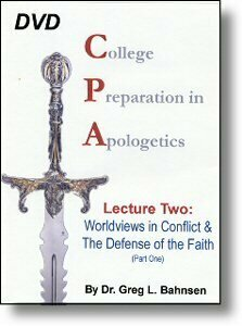 DVD139 College Prep for Apologetics: Worldviews in Conflict & Defense of the Faith