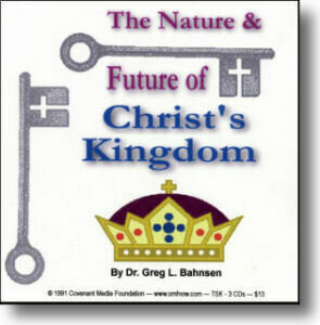 The Nature and Future of Christ's Kingdom