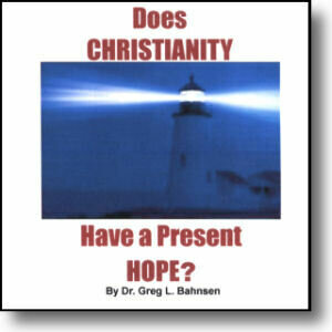 Does Christianty Have a Present Hope?