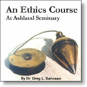 An Ethics Course (Taught at Ashland Seminary)-Mp3 on CD