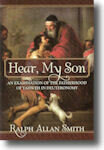 Hear, My Son: An Examination of the Fatherhood of Yahweh in Deuteronomy