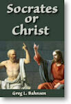 Kindle Edition of Socrates or Christ by Greg L. Bahnsen