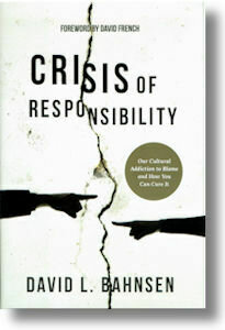 Crisis of Responsibility by David Bahnsen