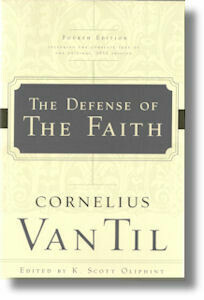 The Defense of the Faith Second Edition
