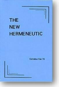 The New Hermeneutic