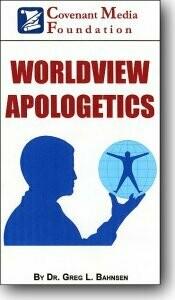 Worldview Apologetics