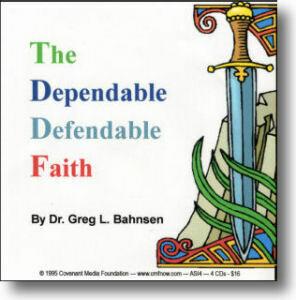 The Dependable, Defendable Faith