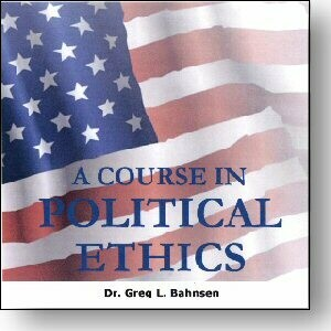 A Seminary Course in Political Ethics