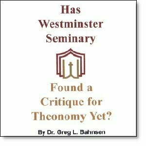 Has Westminster Found a Critique for Theonomy Yet?