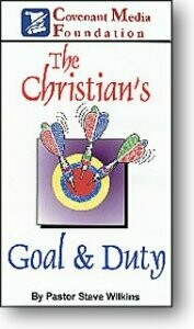 The Christian's Goal and Duty