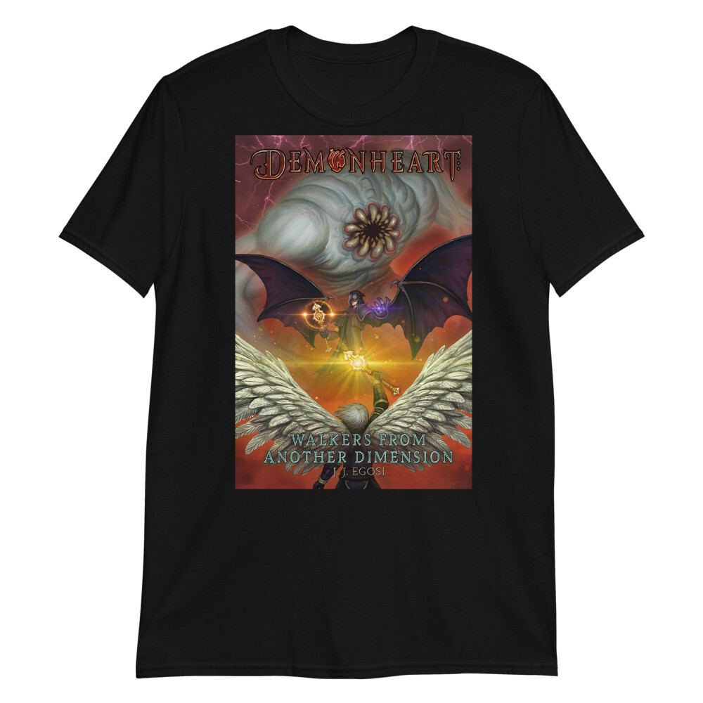 Demonheart: Walkers From Another Dimension T-Shirt (Unisex)