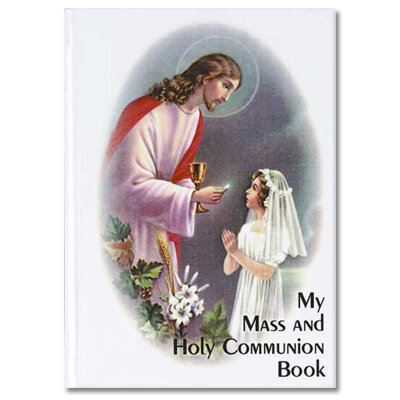 My Mass and Holy Communion Book Traditional Edition- Girl