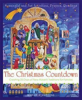 Christmas Countdown- Creating 25 Days of Advent Traditions for Families Book