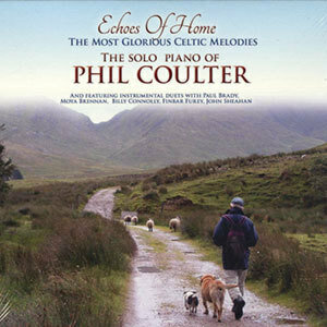 Echoes of Home by Phil Coulter CD