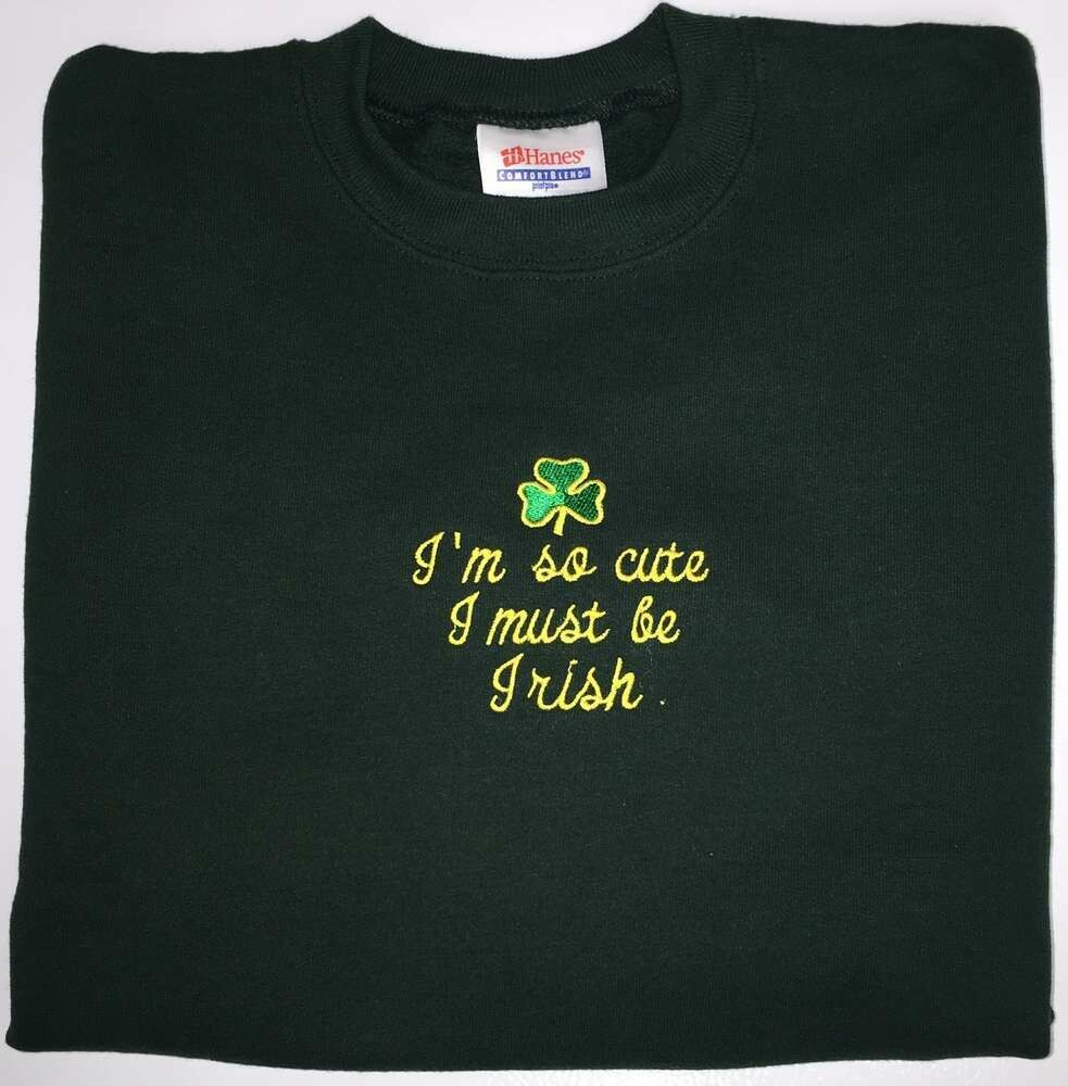 "Children's ""I'm so cute I must be Irish"" Sweatshirt"