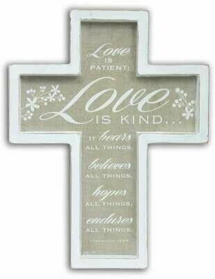 """""""Love is Patient"""" Cross"""