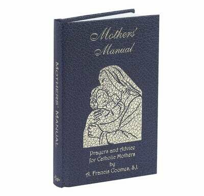 Mothers' Manual (Deluxe Hardbound Cover)