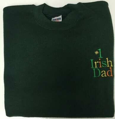 #1 Irish Dad Sweatshirt