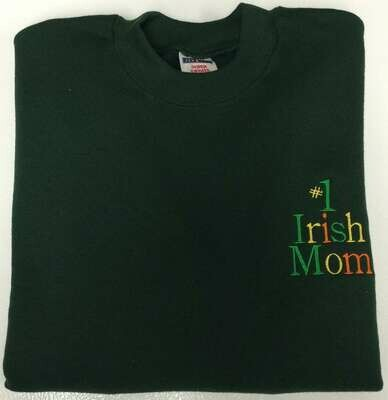 #1 Irish Mom Sweatshirt