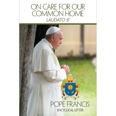 On Care For Our Common Home- Laudato Si'