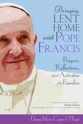 Bringing Lent Home with Pope Francis Book