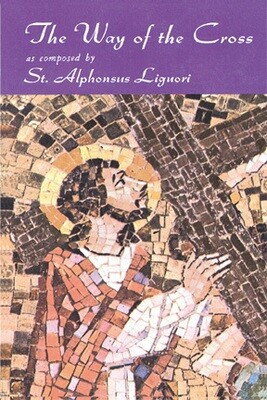 The Way of the Cross by St. Alphonsus Liguori- Booklet