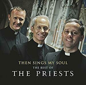 The Priests, The Best of (Then Sings My Soul) CD