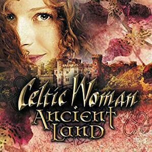 Celtic Woman Ancient Land CD