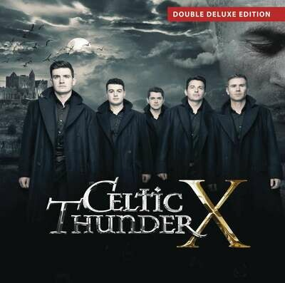 Celtic Thunder X- 2 CD Deluxe Set