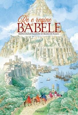 Re e regine di Babele