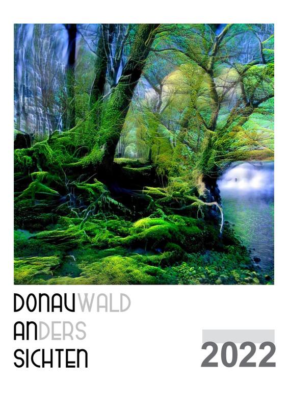 Kalender 2022 - Donauwald ANdersSICHTEN