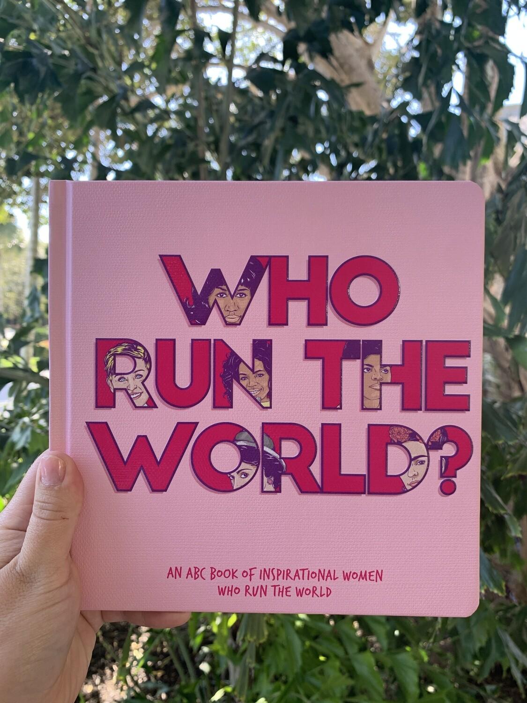 Who Run The World Book